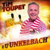 U U Unkelbach von Tim Toupet