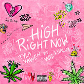 High Right Now by Tyla Yaweh