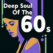 Deep Soul of the 60s de Various Artists