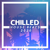 Chilled House Beats 2020 de Today's Hits!