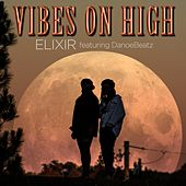 Vibes on High by Elixir