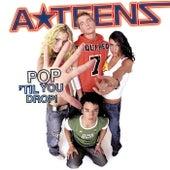 Pop 'Til You Drop von A*Teens