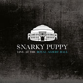 Bad Kids to the Back (Live at the Royal Albert Hall) von Snarky Puppy