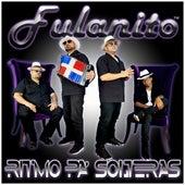 Ritmo Pa' Solteras by Fulanito