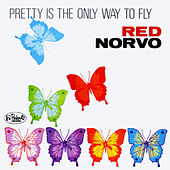 Pretty is the Only Way to Fly de Red Norvo