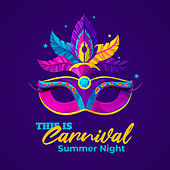 This Is Carnival – Summer Night de Various Artists