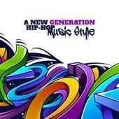 A New Generation – Hip-Hop Music Style de Various Artists