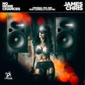 No More Chances von James Chris