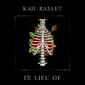In Lieu Of by Kail Baxley