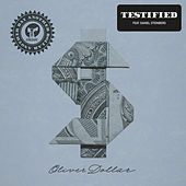 Testified (feat. Daniel Steinberg) by Oliver Dollar