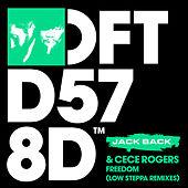 Freedom (Low Steppa Remixes) by Jack Back