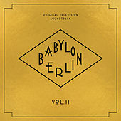 Babylon Berlin (Original Television Soundtrack, Vol. II) de Various Artists