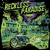 Reckless Paradise von Billy Talent