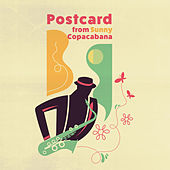 Postcard from Sunny Copacabana by Various Artists