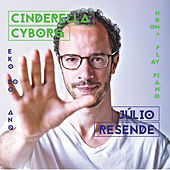 Cinderella Cyborg by Júlio Resende