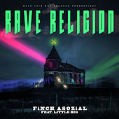Rave Religion (feat. Little Big) by FiNCH ASOZiAL