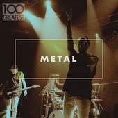 100 Greatest Metal by Various Artists