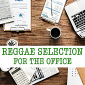 Reggae Selection For The Office de Various Artists
