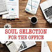 Soul Selection For The Office de Various Artists