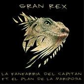 Gran Rex de La Fanfarria del Capitán