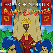 Emperor Nehrus New Groove by Bishop Nehru