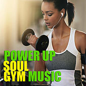 Power Gym Soul Gym Music by Various Artists