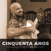 Cinquenta Anos by Fernando Boi