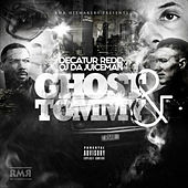 Ghost & Tommy by OJ Da Juiceman