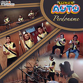 Perdóname (Live Session) by Super Auto