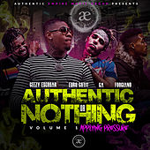 Authentic Or Nothing Volume 1 de Authentic Empire