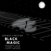 Black Magic de Jason Miles