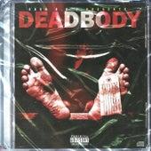 Dead Body by Cash R.O.E