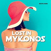 Lost in Mykonos by Various Artists
