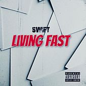 Living Fast by Swift