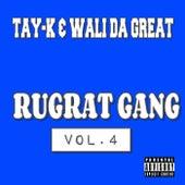 Rugrat Gang Vol.4 de Tay-K