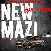 New Mazi by Amoneymuzic