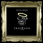 Trap God von Gucci Mane