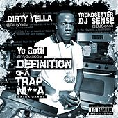 Definition Of A Trap Nigga von Yo Gotti