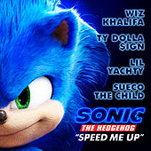 Speed Me Up von Wiz Khalifa, Ty Dolla $ign, Lil Yachty & Sueco the Child