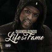 Life B4 Fame de Quando Rondo