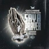 Say A Prayer de Gucci Mane