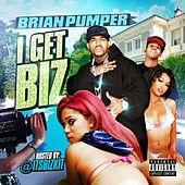 I Get Biz by Brian Pumper