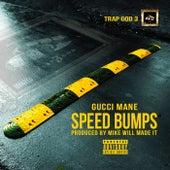 Speed Bumps de Gucci Mane
