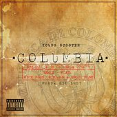 Columbia Remix by Young Scooter