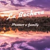 Protect a Family von La Bechera