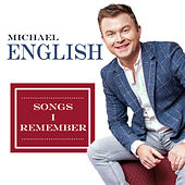 Songs I Remember by Michael English