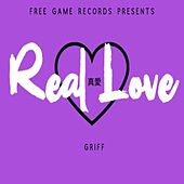 Real Love Heals by Griff