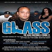 Layziebone Presents Glass Soundtrack #2 by Big Caz
