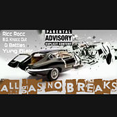 All Gas No Breaks de Ricc Rocc