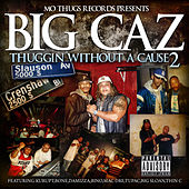 Thuggin Without A Cause #2 von Big Caz